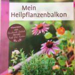 Buchempfehlung – Mein Heilpflanzenbalkon
